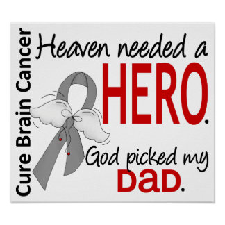Heaven Needed a Hero Brain Cancer Dad Print
