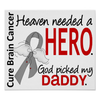 Heaven Needed a Hero Brain Cancer Daddy Print