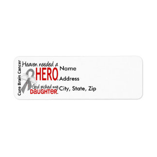 Heaven Needed a Hero Brain Cancer Daughter Label
