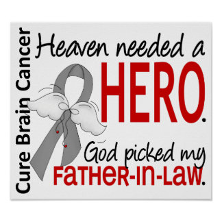 Heaven Needed a Hero Brain Cancer Father-In-Law Poster