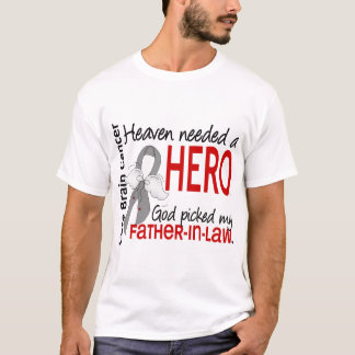 Heaven Needed a Hero Brain Cancer Father-In-Law T-Shirt