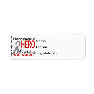 Heaven Needed a Hero Brain Cancer Great Grandma Label