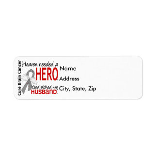 Heaven Needed a Hero Brain Cancer Husband Label