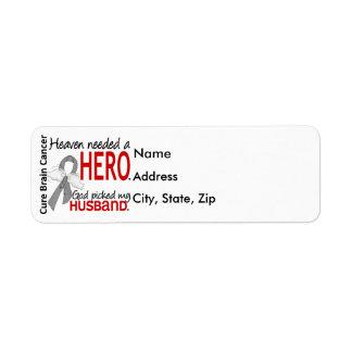 Heaven Needed a Hero Brain Cancer Husband Return Address Label