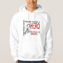 Heaven Needed a Hero Brain Cancer Mom Hoodie