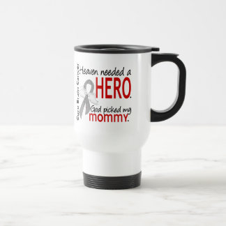Heaven Needed a Hero Brain Cancer Mommy 15 Oz Stainless Steel Travel Mug