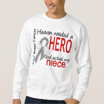Heaven Needed a Hero Brain Cancer Niece Sweatshirt