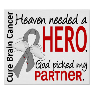 Heaven Needed a Hero Brain Cancer Partner Print