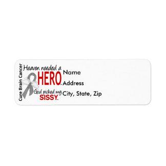 Heaven Needed a Hero Brain Cancer Sissy Return Address Label