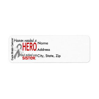 Heaven Needed a Hero Brain Cancer Sister Label
