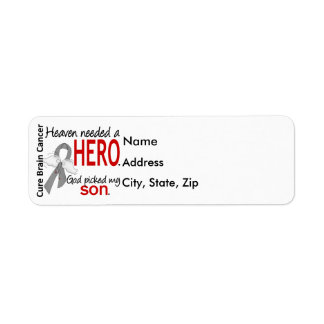 Heaven Needed a Hero Brain Cancer Son Label