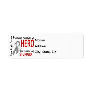 Heaven Needed a Hero Brain Cancer Stepdad Label