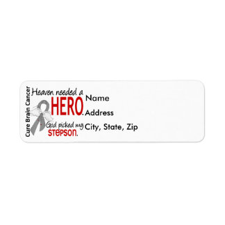Heaven Needed a Hero Brain Cancer Stepson Label