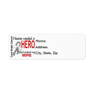 Heaven Needed a Hero Brain Cancer Wife Label