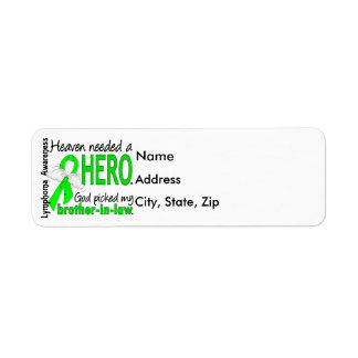 Heaven Needed a Hero Brother-In-Law Lymphoma Label