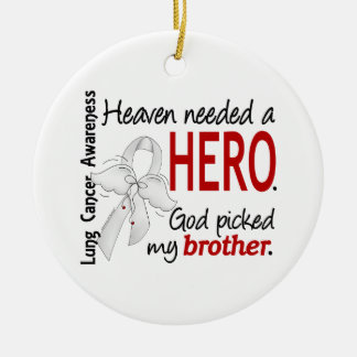 Heaven Needed a Hero Brother Lung Cancer Ceramic Ornament