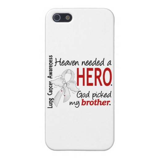 Heaven Needed a Hero Brother Lung Cancer iPhone 5/5S Cover