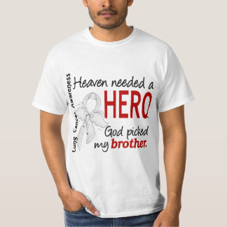 Heaven Needed a Hero Brother Lung Cancer T-Shirt