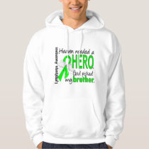 Heaven Needed a Hero Brother Lymphoma Hoodie