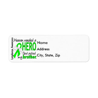 Heaven Needed a Hero Brother Lymphoma Label