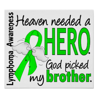 Heaven Needed a Hero Brother Lymphoma Print