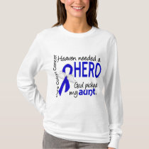 Heaven Needed a Hero Colon Cancer Aunt T-Shirt
