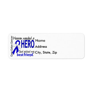 Heaven Needed a Hero Colon Cancer Best Friend Return Address Label