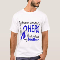 Heaven Needed a Hero Colon Cancer Brother T-Shirt
