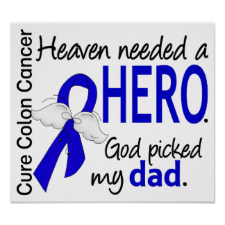 Heaven Needed a Hero Colon Cancer Dad Print