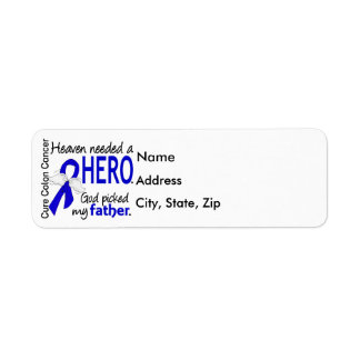 Heaven Needed a Hero Colon Cancer Father Label