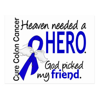 Heaven Needed a Hero Colon Cancer Friend Postcard
