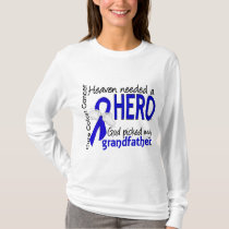Heaven Needed a Hero Colon Cancer Grandfather T-Shirt