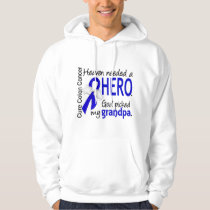 Heaven Needed a Hero Colon Cancer Grandpa Hoodie