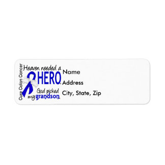 Heaven Needed a Hero Colon Cancer Grandson Label