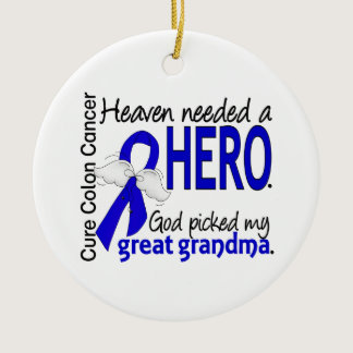 Heaven Needed a Hero Colon Cancer Great Grandma Ceramic Ornament