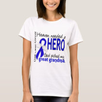 Heaven Needed a Hero Colon Cancer Great Grandma T-Shirt