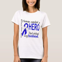 Heaven Needed a Hero Colon Cancer Husband T-Shirt