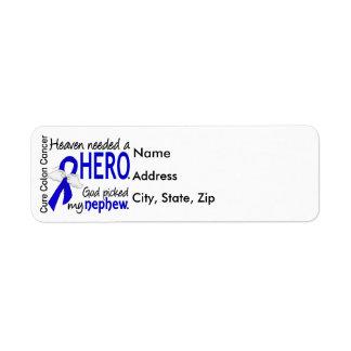 Heaven Needed a Hero Colon Cancer Nephew Return Address Label