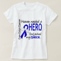 Heaven Needed a Hero Colon Cancer Niece T-Shirt