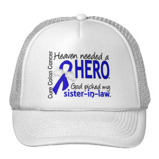 Heaven Needed a Hero Colon Cancer Sister-In-Law Trucker Hats