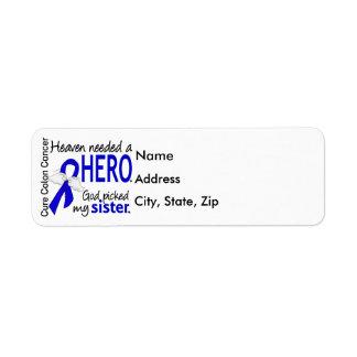 Heaven Needed a Hero Colon Cancer Sister Label