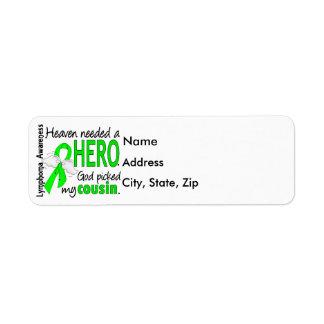 Heaven Needed a Hero Cousin Lymphoma Label