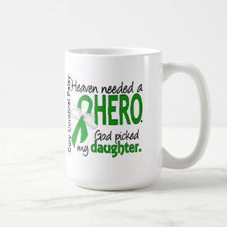 Heaven Needed a Hero CP Daughter Mug