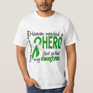 Heaven Needed a Hero CP Daughter Tee Shirt