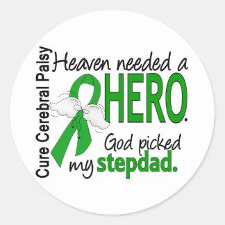Heaven Needed a Hero CP Stepdad Round Stickers