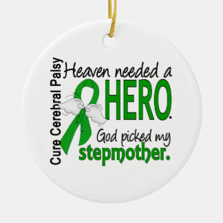 Heaven Needed a Hero CP Stepmother Christmas Ornaments