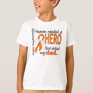Heaven Needed a Hero Dad Leukemia T-Shirt