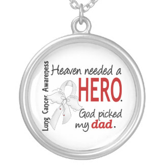 Heaven Needed a Hero Dad Lung Cancer Silver Plated Necklace