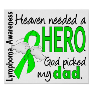Heaven Needed a Hero Dad Lymphoma Print