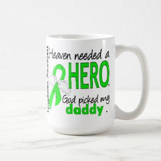 Heaven Needed a Hero Daddy Lymphoma Coffee Mug